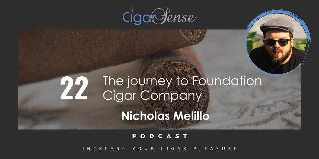 022 : The journey to Foundation Cigar Company