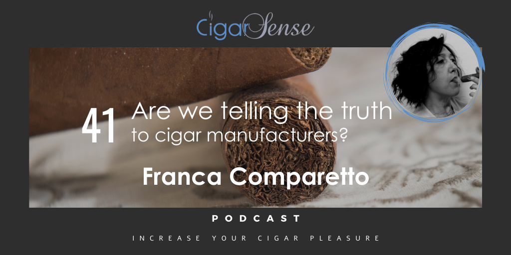 Are we telling the truth to cigar manufacturers?