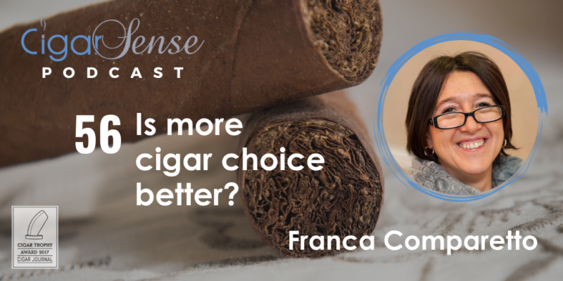 Is more cigar choice better?